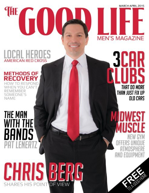 The Good Life Men's Magazine - March/April 2015