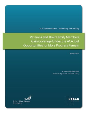 2000947-Veterans-and-Their-Family-Members-Gain-Coverage-under-the-ACA-but-Opportunities-for-More-Progress-Remain