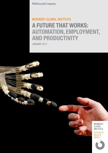 A FUTURE THAT WORKS AUTOMATION EMPLOYMENT AND PRODUCTIVITY