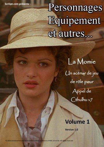 La Momie Volume 1