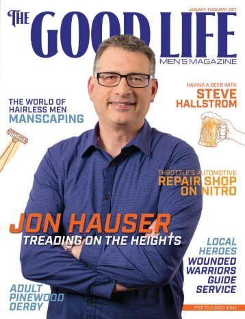 The Good Life Men's Magazine - Jan/Feb 2017
