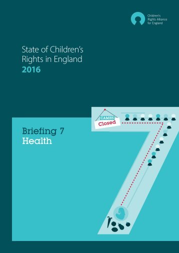 State of Children's Rights in England 2016 Briefing 7 Health