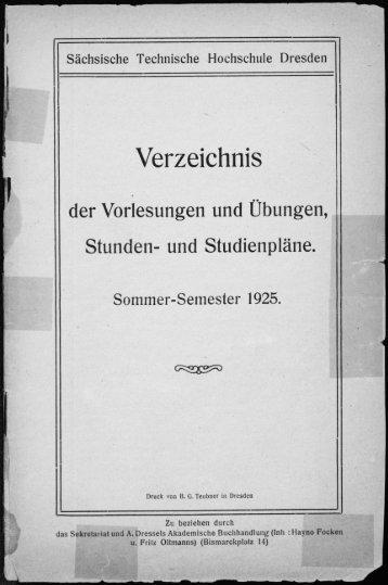 Verzeichnis der Vorlesungen und Übungen, Stunden- und Studienpläne Sommer-Semester 1925