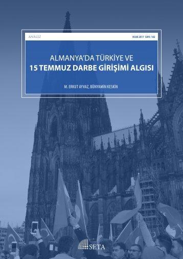 ALMANYA'DA TÜRKİYE VE 15 TEMMUZ DARBE GİRİŞİMİ ALGISI