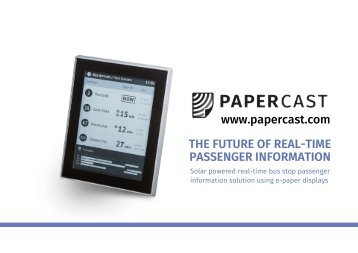 Papercast - SELF-SUSTAINABLE E-INK BUS STOP PASSENGER INFORMATION SOLUTION