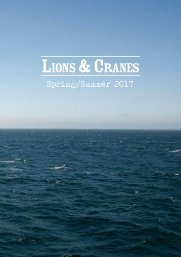 Lions and Cranes Spring / Summer 2017 Catalog