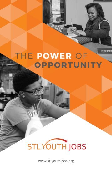 The Power of Opportunity - STL Youth Jobs 2016 Impact Summary