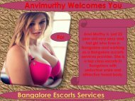 Fully Erotic Fun with Independent Bangalore Escorts