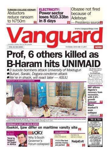 17012017 - Prof, 6 others killed as B-Haram hits UNIMAID