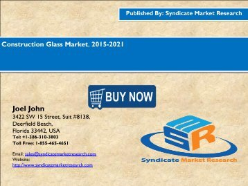 Construction Glass Market, 2015-2021