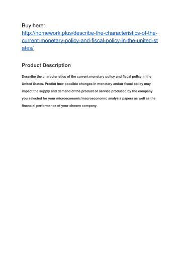 an analysis of the monetary and fiscal policies in the united states Monetary policy was more strongly disinflationary in the united states than  elsewhere a fiscal  the traditional mundell-fleming analysis of fiscal policy  asks.
