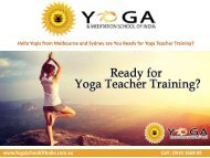 Hello Yogis from Melbourne and Sydney are You Ready for Yoga Teacher Training?
