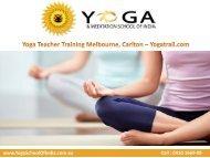 Yoga Teacher Training Melbourne, Carlton – Yogatrail.com