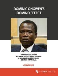 DOMINIC ONGWEN'S DOMINO EFFECT
