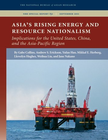 asia's rising energy and resource nationalism - India Environment ...