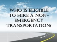 Who Is Eligible To Hire A Non-Emergency Transportation