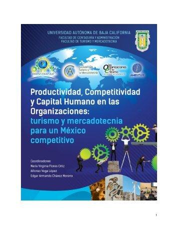 PRODUCTIVIDAD COMPETITIVIDAD Y CAPITAL HUMANO EN LAS ORGANIZACIONES TURISMO Y MERCADOTECNIA PARA UN MEXICO COMPETITIVO
