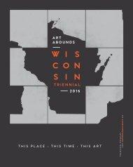Wisconsin Triennial 2016 Exhibition Brochure