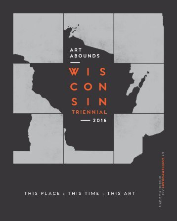Wisconsin Triennial 2016 Exhibition Brochure