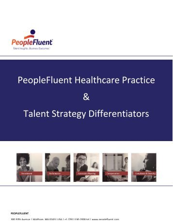 PeopleFluent for Healthcare Overview - JD Edits