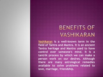 Benefits of Vashikaran - Astrologer Vinod Kumar