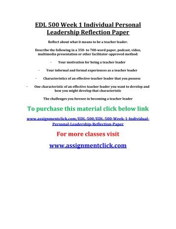 UOP EDL 500 Week 1 Individual Personal Leadership Reflection Paper
