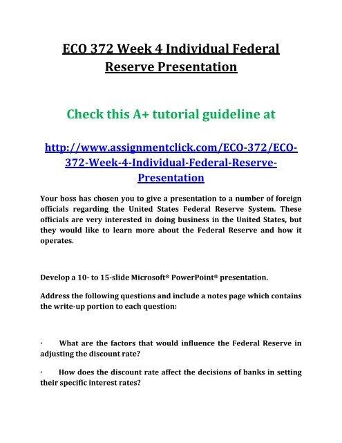 UOP ECO 372 Week 4 Individual Federal Reserve Presentation