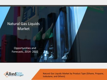 Natural Gas Liquids Market