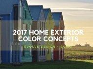 2017 HOME EXTERIOR COLOR CONCEPTS
