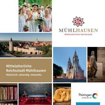 Mühlhausen - Historisch. Lebendig. Innovativ.