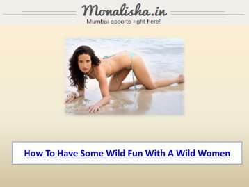 How To Have Some Wild Fun With A Wild Women