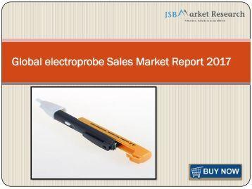 Global electroprobe Sales Market Report 2017