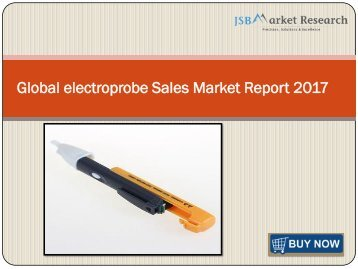 Global electroprobe Sales Market Report 2017