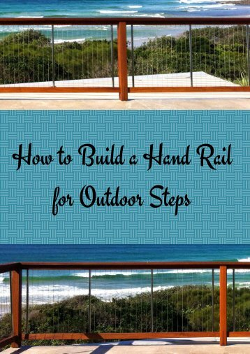 How to Build a Hand Rail for Outdoor Steps