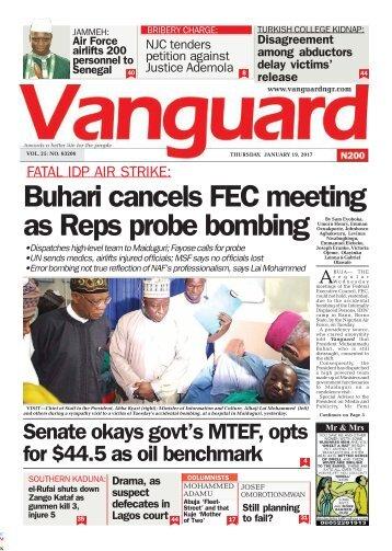 19012017 - FATAL IDP AIR STRIKE: Buhari cancels FEC meeting as Reps probe bombing