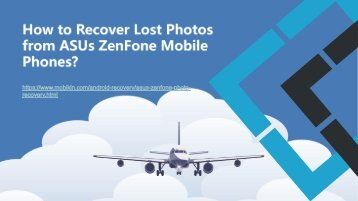 How to Recover Lost Photos from ASUs ZenFone Mobile Phones?
