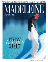 Каталог Madeleine 1 Весна-Лето 2017.Заказывай на www.katalog-de.ru или по тел. +74955404248.
