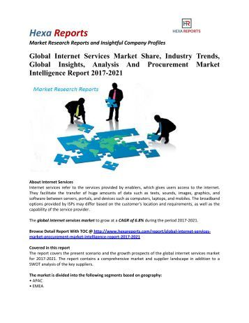 Global Internet Services Market Share, Industry Trends And Outlook 2017-2021: Hexa Reports