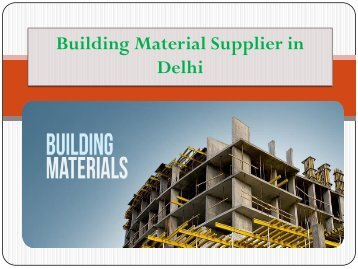 Building Material Supplier in Delhi