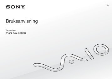 Sony VGN-AW41XH - VGN-AW41XH Istruzioni per l'uso Svedese