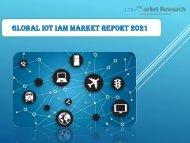Global IoT IAM Market Report 2021