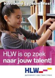 HLW is op zoek naar jouw talent!