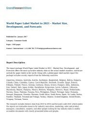 World Paper Label Market to 2021 - Market Size, Development, and Forecasts