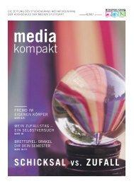 MEDIAkompakt 21: Schicksal vs. Zufall