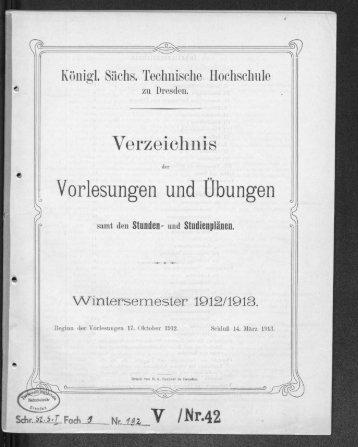 Verzeichnis der Vorlesungen und Übungen samt den Stunden- und Studienplänen Wintersemester 1912/13