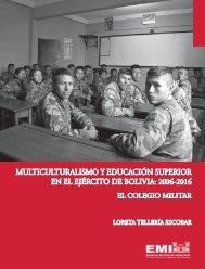MULTICULTURALISMO Y EDUCACIÓN SUPERIOR EN EL EJÉRCITO DE BOLIVIA 2006-2016