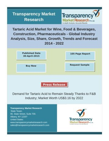 Demand for Tartaric Acid to Remain Steady Thanks to F&B Industry; Market Worth US$3.16 by 2022