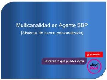 Multicanalidad - Agente SBP
