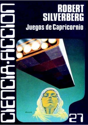 JUEGOS DE CAPRICORNIO - Robert Silverberg