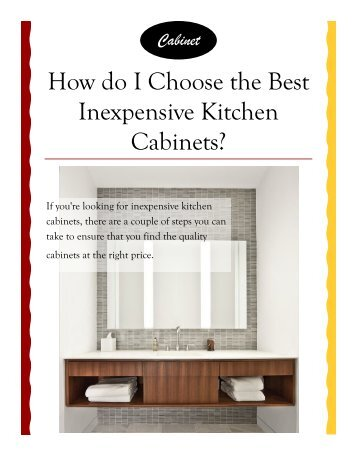 How do I Choose the Best Inexpensive Kitchen Cabinets?